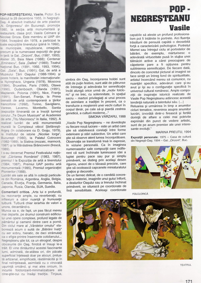 VASILE POP NEGRESTEANU in Enciclopedia artistilor romani contemporani Ed ARC 2000 vol. I pag. 171