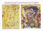 "Catalogul Expozitiei ""Abstractul in pictura lui Cojan"" la Colors Art Gallery"